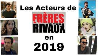 Les Acteurs de Frères Rivaux en 2019 !