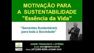 Sementes do Cooperativismo (Prof Ainor Lotério)