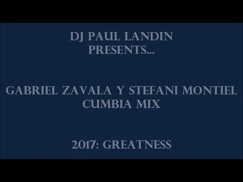 DJ PAUL LANDIN - Gabriel Zavala y Stefani Montiel Cumbia Mix