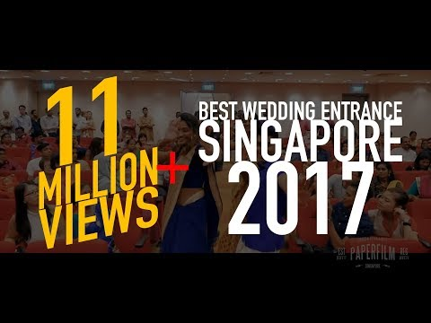Best Wedding Entrance Singapore 2017 | Mohan & Priscilla Indian Wedding Cinematography