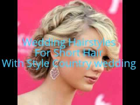 wedding hairstyles for short hair with style country