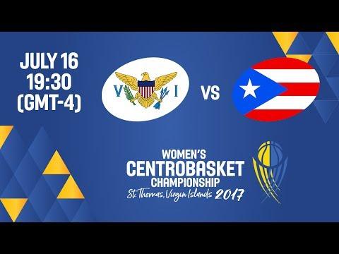 Virgin Islands vs Puerto Rico - Full Game - Women's Centrobasket Championship 2017