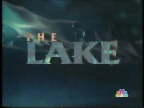 """The Lake"" - NBC Movie (Feb.1,1998)"