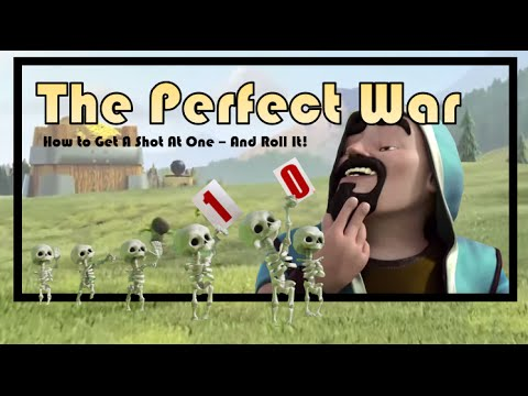 Clash of Clans -- The Perfect War -- How To Get A Shot At One -- AND Roll It