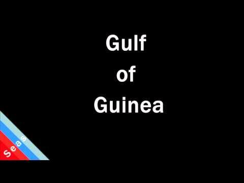 How to Pronounce Gulf of Guinea