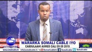 WARARKA SOMALI CABLE IYO CABDULAAHI AXMED CALI 09 09 2019
