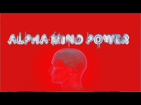 Alpha Mind Power! - Genius IQ Brain Factor Enhance Memory Cognitive Performance