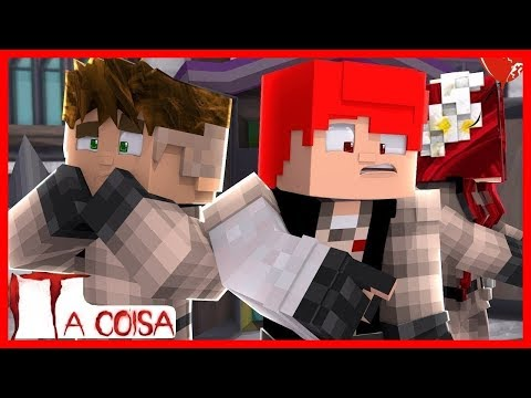 IT: A COISA #29 - STEVE E BELLA VOLTARAM!! PENNYWISE ATACA!! (MINECRAFT MACHINIMA)