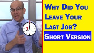 Why Did You Leave Your Last Job - Quick Answer