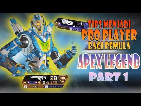 PART 1! Tips untuk menjadi Pro Player APEX LEGEND untuk PEMULA (Legend&Senjata yg cocok bagi pemula)