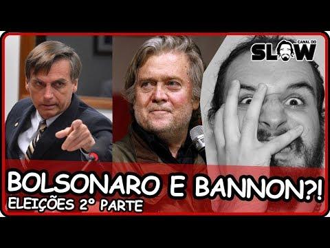 ENTENDA: BOLSONARO E BANNON!!! | Canal do Slow 62