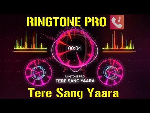 tere-sang-yaara-ringtone-for-mobile-||-ringtone-pro-||-free-ringtone