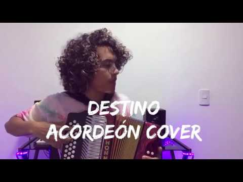 Destino - Greeicy ft Nacho Mulett Acordeón Cover