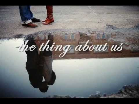 Steve Moakler-The Thing About Us (Lyrics)