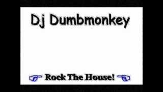 Dj Dumb (Rock The House) 2012