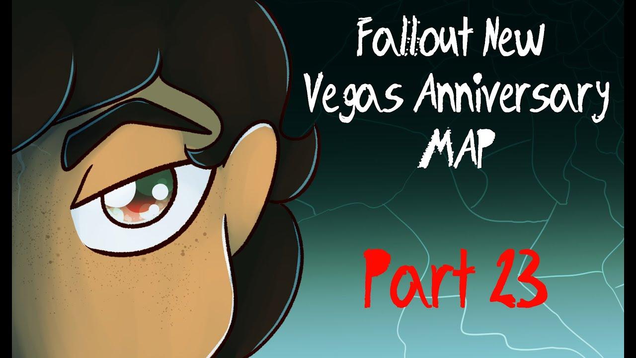 Fallout New Vegas Anniversary MAP Part 23