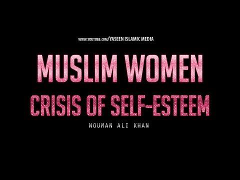 Crisis of Self-Esteem for Muslim Women | Nouman Ali Khan | Yaseen Media