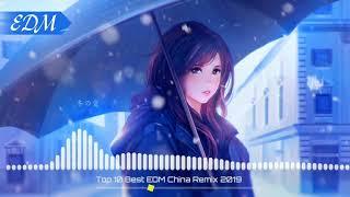 EDM Tik Tok China - Top 15 Best EDM China 2019