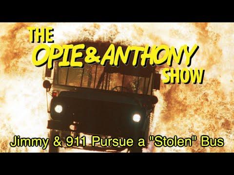 "Opie & Anthony: Jimmy & 911 Pursue a ""Stolen"" Bus (10/02, 10/03/12)"