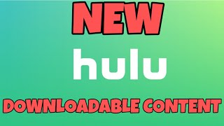 NEWS: HULU- DOWNLOAD MOVIES+TV SHOWS