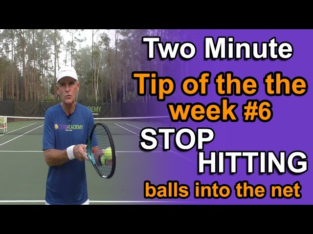 Tennis Tips to get the ball over the net - Master your tennis game!