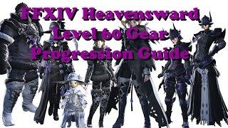 FFXIV Heavensward Gear Progression Guide Level 60 (iLevel 150 to 270)