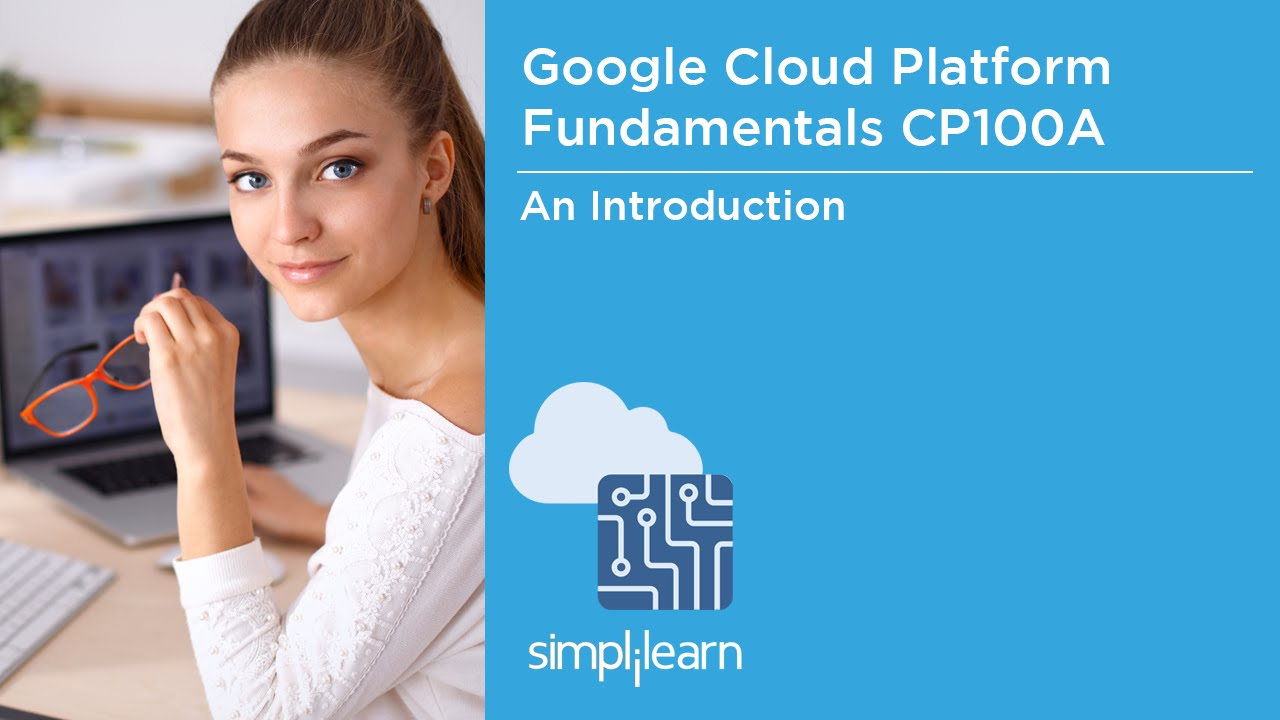 Introduction to google cloud platform fundamentals certification introduction to google cloud platform fundamentals certification simplilearn 1betcityfo Choice Image