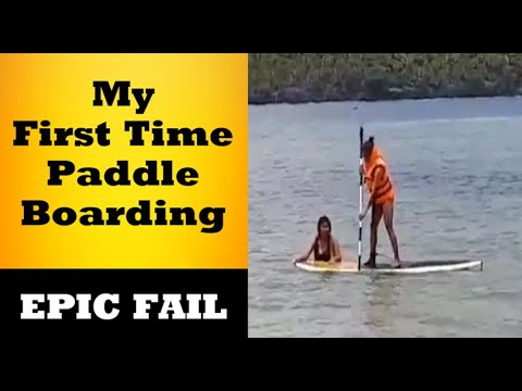 Epic Fail: My First Time Paddle Boarding