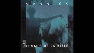 Mannick - La Cananéenne