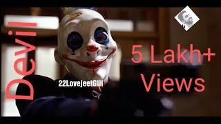 Devil - Sidhu Moose Wala - Joker - Dark Knight - #22LovejeetGill