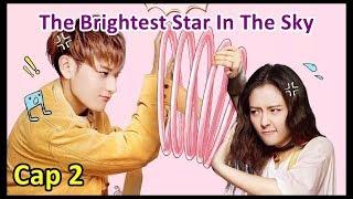 The Brightest Star In The Sky - Cap 2 Sub Español