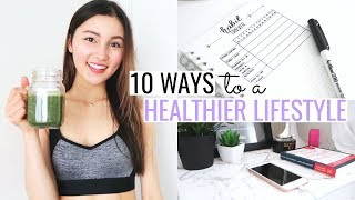 10 ways to a healthier lifestyle⎮easy & realistic