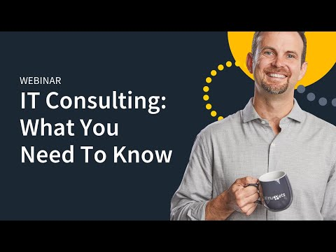 IT Consulting  What You Need To Know