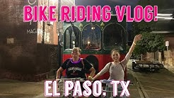 Out In The West Texas Town of El Paso. | Things To Do in El Paso TX | Bike Riding Vlog