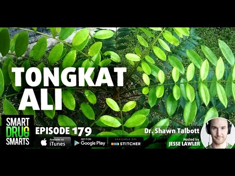 Episode 179 - Tongkat Ali with Dr. Shawn Talbott