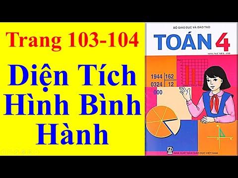 Toán Lớp 4 Trang 103 104 -  Diện Tích Hình Bình Hành