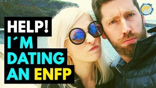 Help! I'm dating an ENFP! (Myers Briggs Dating Tips) - Dreams Around The World