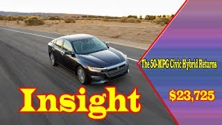 2019 honda insight ex | 2019 honda insight vs prius | 2019 honda insight 0-60 | buy new cars.
