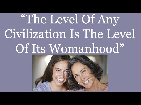 "Fulton Sheen ""The Level Of Any Civilization Is The Level Of Its Womanhood"""