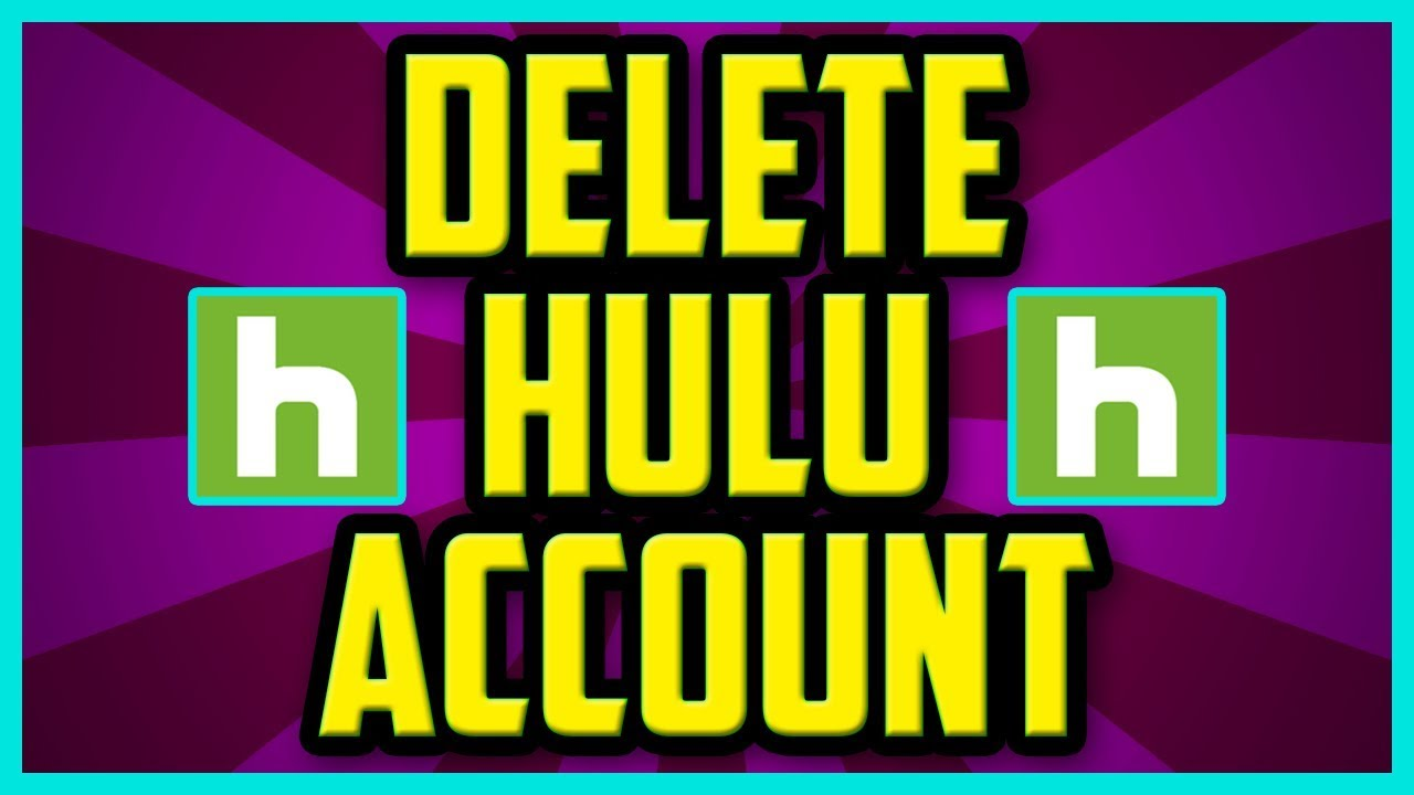 Hulu delete account