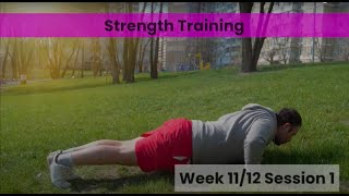 Strength - Week 11&12 Session 1 (mHealth)