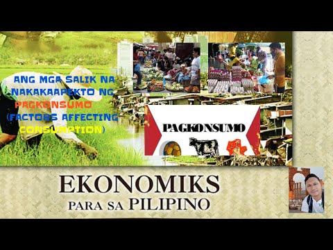 Ang Mga Salik Na Nakakaapekto Sa Pagkonsumo (Factors Affecting Consumption)