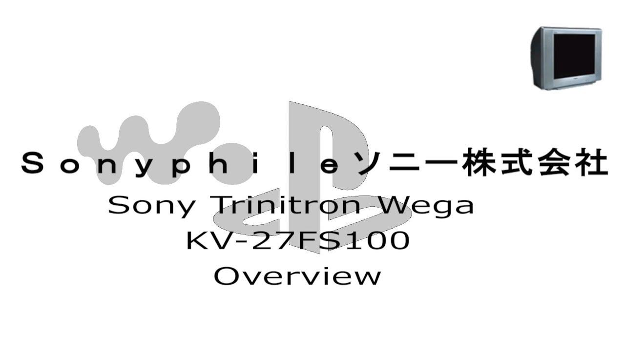 Sony Trinitron Wega KV-27FS100 Overview -Sonyphile