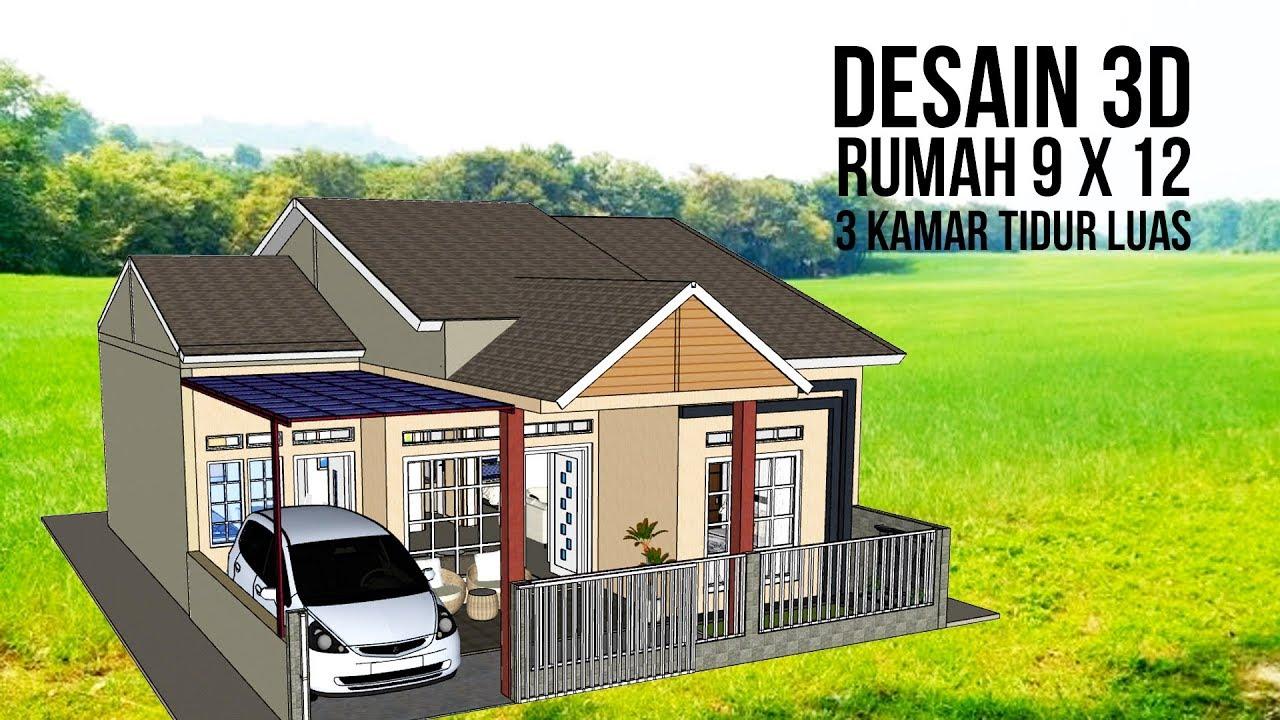 Desain Rumah 3d 9x12 3 Kamar Tidur Baraartwork Youtube