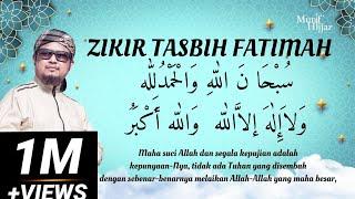 ZIKIR TASBIH FATIMAH (500 kali) - Munif Hijjaz