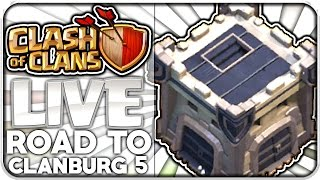ROAD TO Clanburg Level 5! | CLASH of CLANS Live