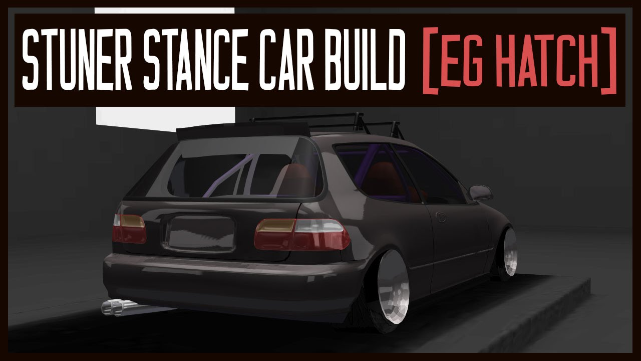 stuner stance custom car build honda civic eg hatch