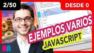 2/50 Curso Javascript 50h desde 0 a 100: Ejemplos varios (tutorial español)