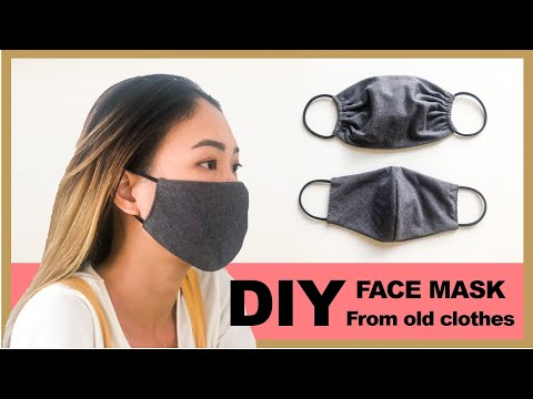 DIY FACE MASK from old clothes in 2 ways - Washable & Reusable face mask - No sewing machine - YouTube