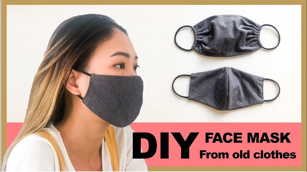 Diy Face Mask From Old Clothes In 2 Ways Washable Reusable Face Mask No Sewing Machine Youtube